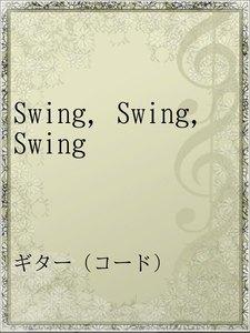 Swing,Swing,Swing