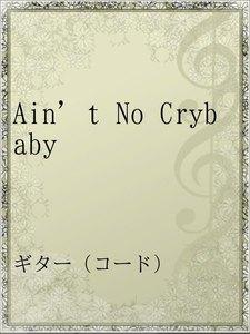 Ain't No Crybaby