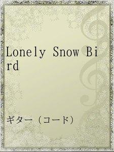 Lonely Snow Bird