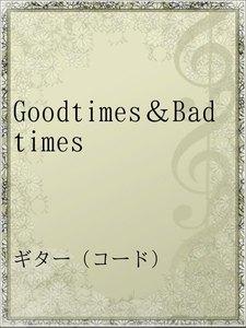 Goodtimes&Badtimes