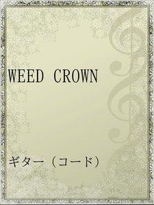 WEED CROWN