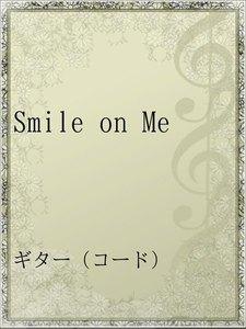 Smile on Me