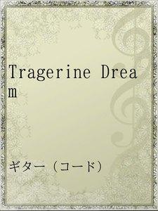 Tragerine Dream