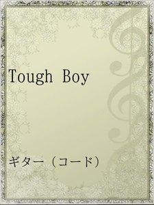 Tough Boy