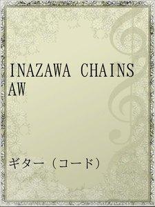 INAZAWA CHAINSAW