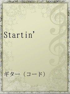 Startin'