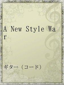 A New Style War