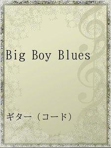 Big Boy Blues