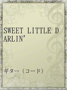 SWEET LITTLE DARLIN'