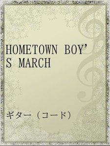 HOMETOWN BOY'S MARCH