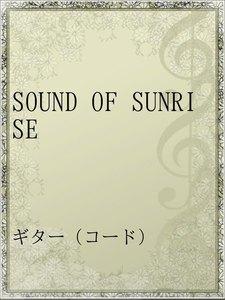 SOUND OF SUNRISE
