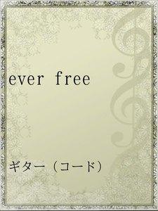 ever free