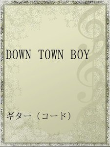DOWN TOWN BOY