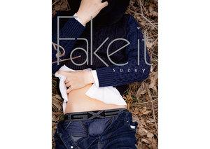 すず屋。セカンド写真集 ~Fake it~
