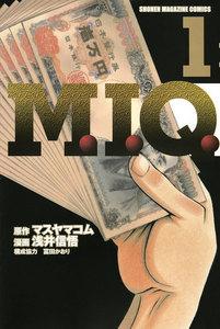 M.I.Q. 1巻