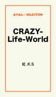 CRAZY-Life-World