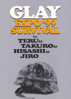 GLAY EXPO '99 SURVIVAL