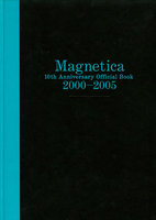 宇都宮 隆/Magnetica 10th Anniversary Official Book 2000-2005