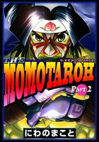 THE MOMOTAROH PART.2 - 漫画