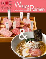 KIJE JAPAN GUIDE vol.10 Wagyu & Ramen - A complete guide スペシャル版