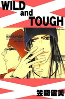 WILD and TOUGH - 漫画