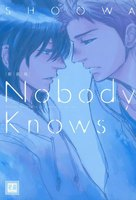 Nobody Knows - 漫画