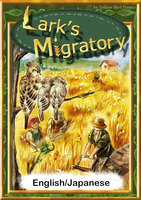 Lark's Migratory 【English/Japanese versions】