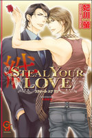 STEAL YOUR LOVE―絆―