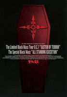 "THE LIMITED BLACK MASS TOUR D.C.7 ""EASTER OF TERROR"" THE SPECIAL BLACK MASS ""ALL STANDING EXECUTION"" (D.C.7/2005)"