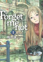 Forget-me-not - 漫画
