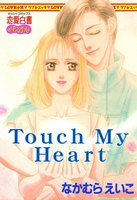 Touch My Heart - 漫画
