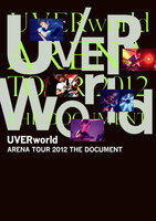 UVERworld ARENA TOUR 2012 THE DOCUMENT