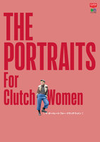 別冊CLUTCH THE PORTRAITS For Clutch Women