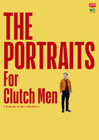 別冊CLUTCH THE PORTRAITS For Clutch Men