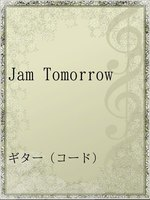 Jam Tomorrow