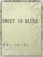 SWEET 19 BLUES