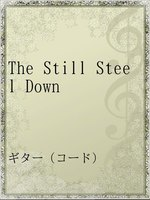The Still Steel Down