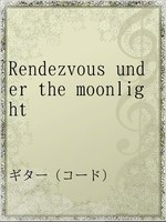 Rendezvous under the moonlight