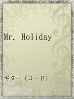 Mr.Holiday