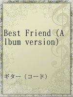 Best Friend(Album version)