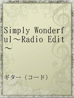 Simply Wonderful~Radio Edit~