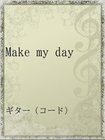 Make my day