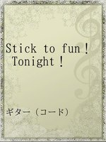 Stick to fun! Tonight!