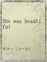 She was beautiful