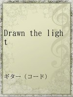 Drawn the light