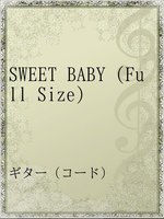 SWEET BABY (Full Size)