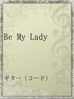 Be My Lady