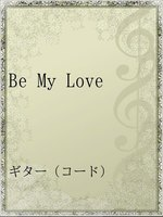 Be My Love