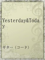 Yesterday&Today