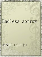Endless sorrow